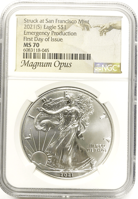 2021 (S) Silver Eagle NGC MS70 First Day of Issue Emergency Production - Magnum Opus