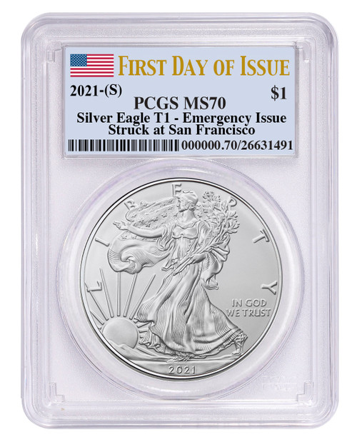 2021 (S) Silver Eagle PCGS MS70 First Day of Issue Emergency Issue - Type 1
