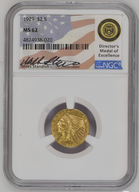 $2.5 Gold Indian NGC MS62 Miles Standish Signed (Mixed Dates)