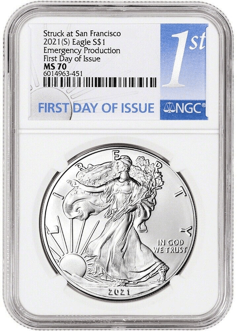 2021 (S) Silver Eagle NGC MS70 Type 1 First Day of Issue - Emergency Issue San Francisco Minted