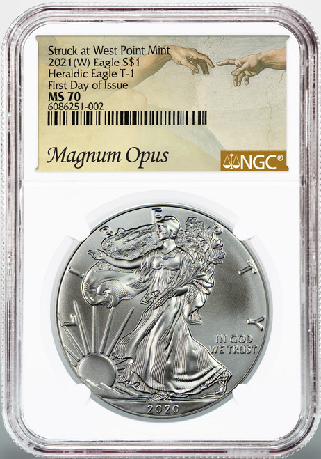 2021 (W) Silver Eagle NGC MS70 First Day of Issue - Magnum Opus Label