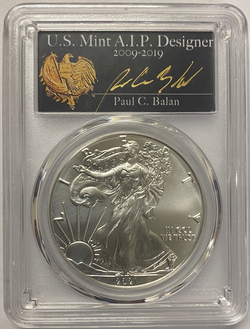 2021 (P) Silver Eagle PCGS MS70 T1 First Day of Issue - Paul Balan Signed