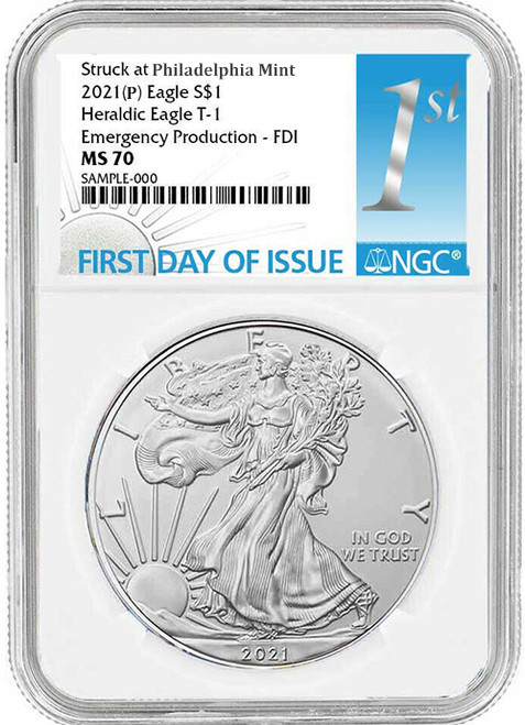 2021 (P) Silver Eagle NGC MS70 T1 First Day of Issue - Emergency Production
