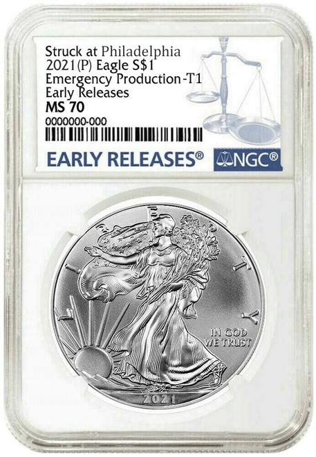 2021 (P) Silver Eagle NGC MS70 T1 Early Release - Emergency Production