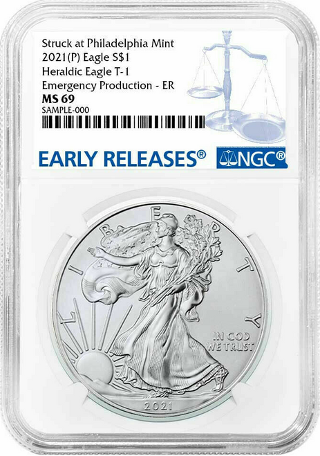 2021 (P) Silver Eagle NGC MS69 T1 Early Releases - Emergency Production
