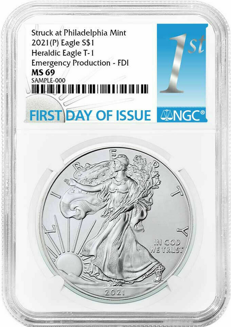 2021 (P) Silver Eagle NGC MS69 T1 First Day of Issue - Emergency Production