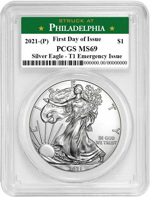2021 (P) Silver Eagle PCGS MS69 T1 First Day of Issue - Emergency Issue