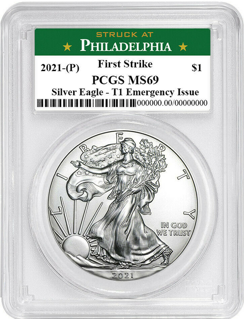 2021 (P) Silver Eagle PCGS MS69 T1 First Strike- Emergency Issue