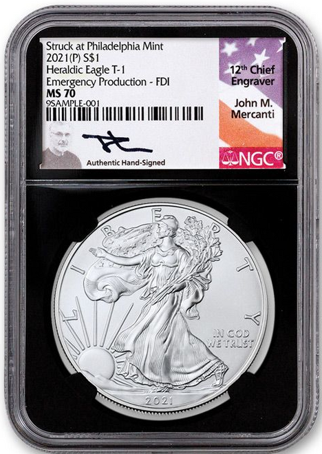 2021(P) $1 Silver Eagle Type 1 Emergency Production NGC MS70 First Day of Issue-John Mercanti Signed