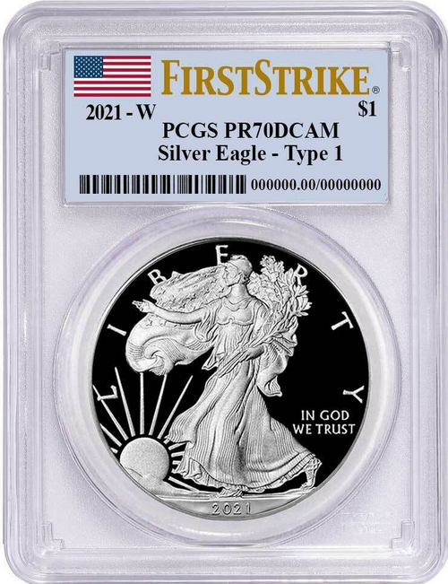 2021-W Proof Silver Eagle PCGS PR70 DCAM First Strike