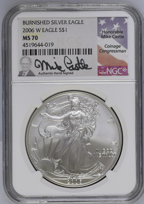 2006-W Burnished Silver Eagle NGC MS70 Mike Castle Signed