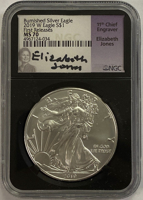 2019-W Burnished Silver Eagle NGC MS70 First Releases Elizabeth Jones