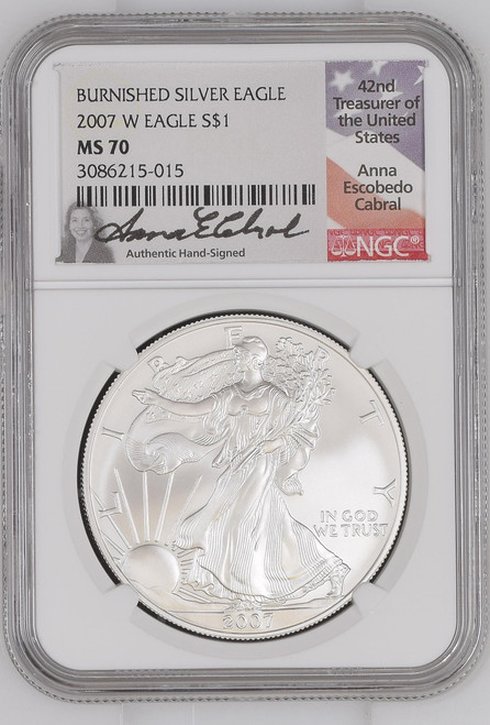 2007-W Burnished Silver Eagle NGC MS70 Anna Cabral Signed