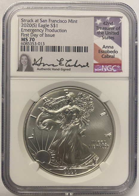 2020 (S) Silver Eagle NGC MS70 Emergency Production First Day of Issue - Anna Cabral Signed
