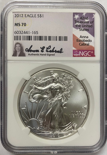 2012 Silver Eagle NGC MS70 Anna Cabral Signed - Very Limited