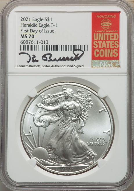 2021 Silver Eagle NGC MS70 First Day of Issue Kenneth Bressett Signed