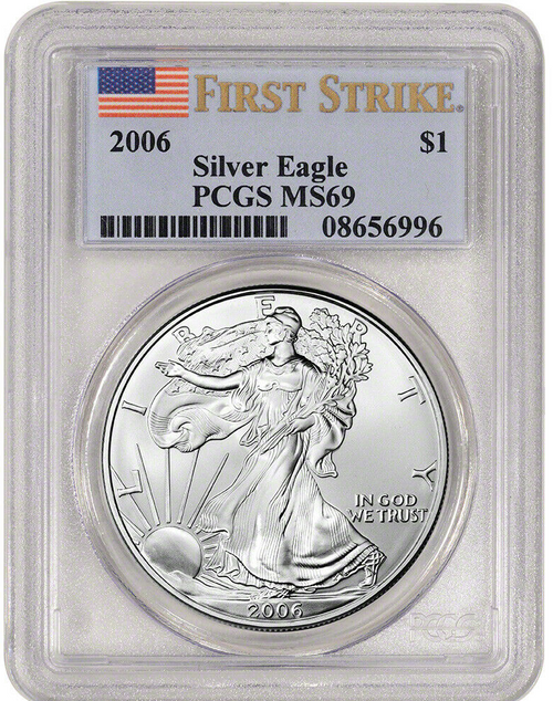 2006 Silver Eagle PCGS MS69 First Strike