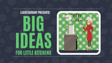 Big Ideas for Little Kitchens