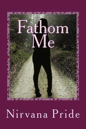 Fathom Me is a story about forgiving and being happy and living out your God Given purpose by owner of NVme Boutique.  Nirvana was ready for the world after finally being fed up of people taking advantage of her. All she ever wanted in life was to feel amazing, to have a happy family, and a husband who respected her mind, body, and time. It was time she finally stood up for what was right. She manage to recover from all of the hurt in her life. She wanted to know the truth about her mother's murder, as well as build wealth for generations to come. She wanted her family never to have to ask for nothing. There were no limits to her pain, forgiveness, growth, and humbleness. This Triology is a page turner, a hilarious jolt of laughter, a tear jerker, and a story of becoming a significant powerful strong woman.