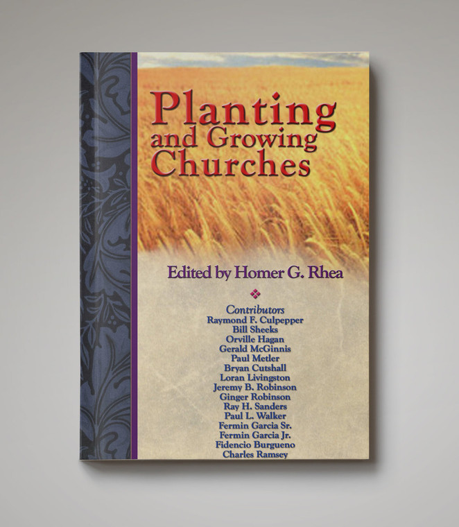 Planting and Growing Churches Textbook