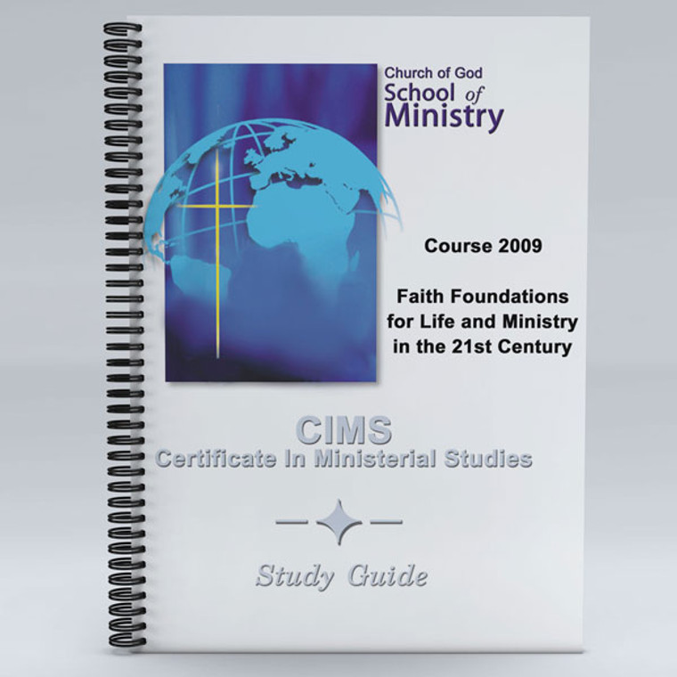 Faith Foundations for Life and Ministry in the 21st Century Study Guide