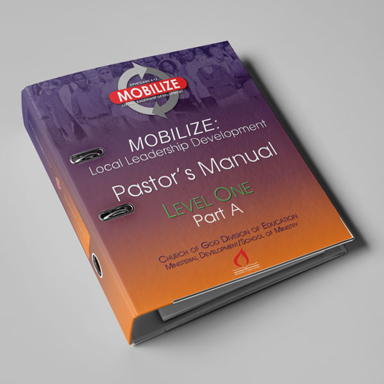 Mobilize: Local Leadership Development - Level 1 (Part A) Pastor's Notebook