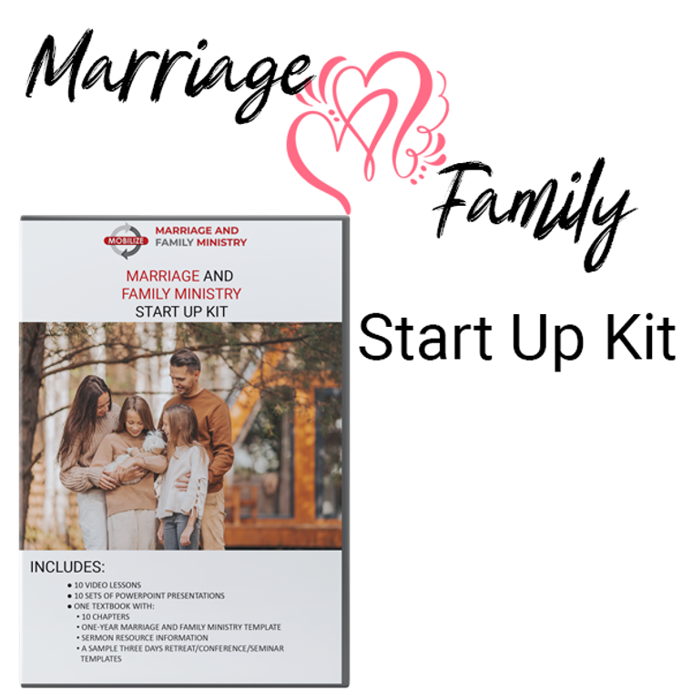MARRIAGE AND FAMILY MINISTRY START-UP KIT