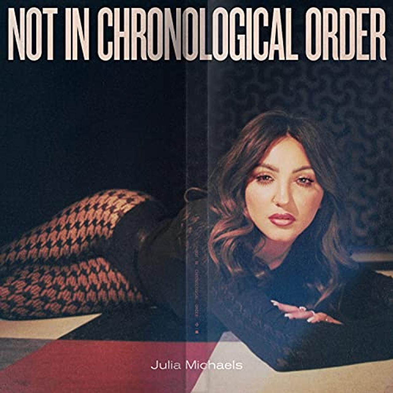 Julia Michaels Not In Chronological Order CD