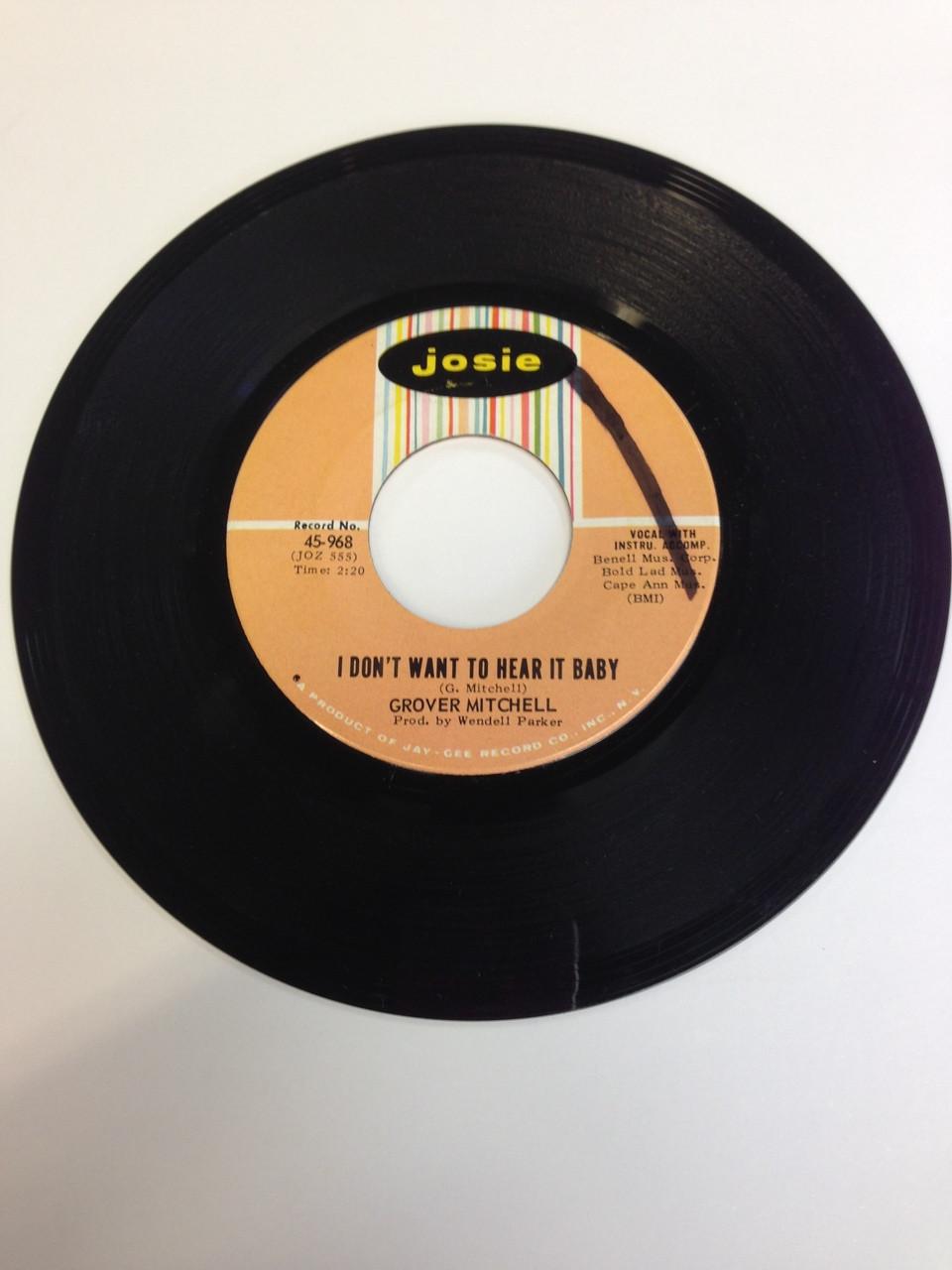 "Grover Mitchell I Don't Want To Hear It Baby b/w The Girl Is A Lady 7"" Josie Soul"