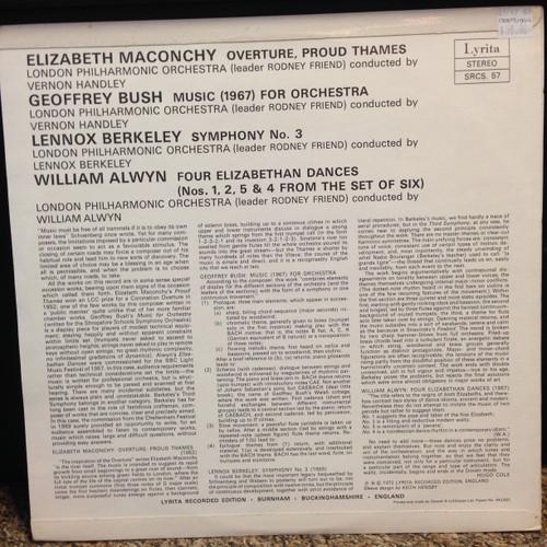 Maconchy Overture, Bush Music, Berkely Smphony No. 3, Alwyn Four London PO Handley, Berkeley, and Alwyn LP