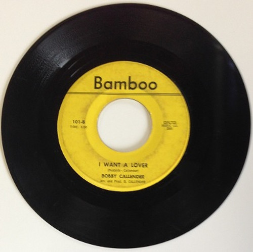 "Bobby Callender My Baby Changes Like The Weather b/w I Want A Lover Bamboo 7"" Northern Soul"