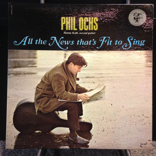 Phil Ochs All The News That's Fit To Sing Mono LP