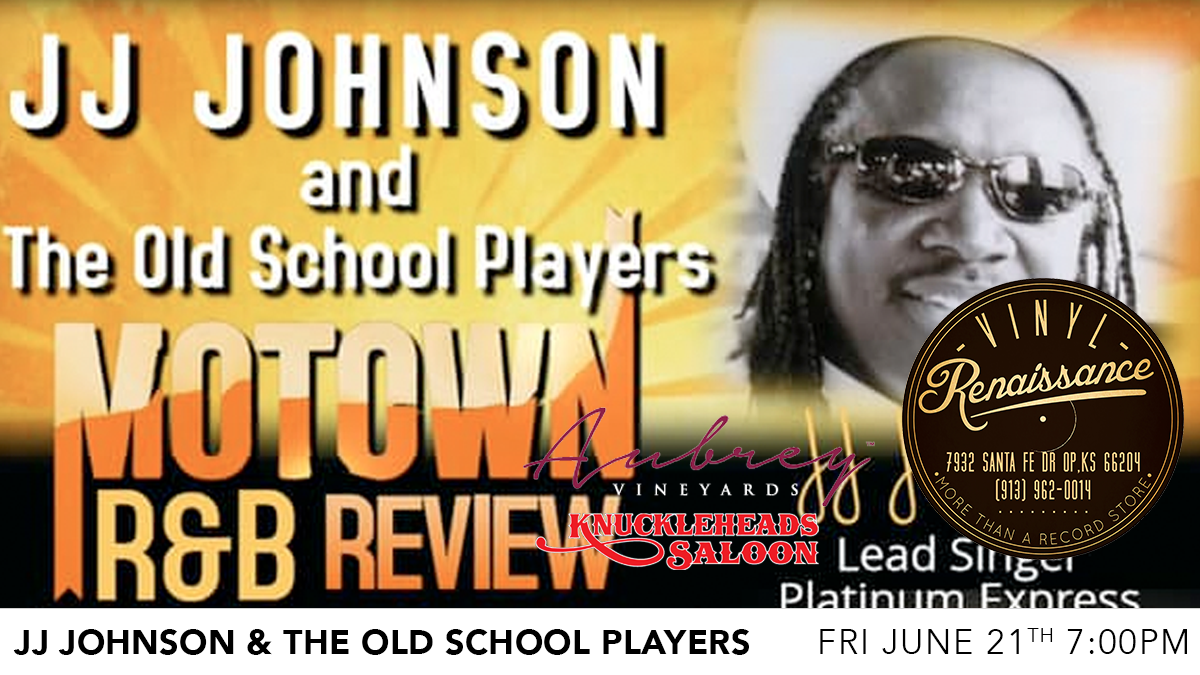 JJ Johnson & The Old School Players - Free Show!