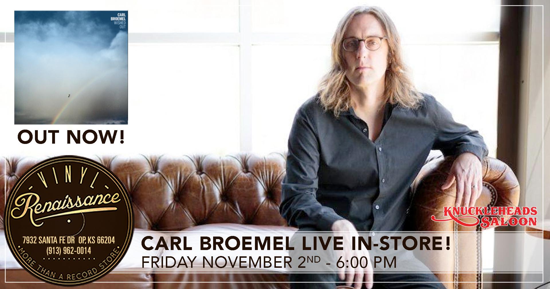 Carl Broemel Live In-Store!