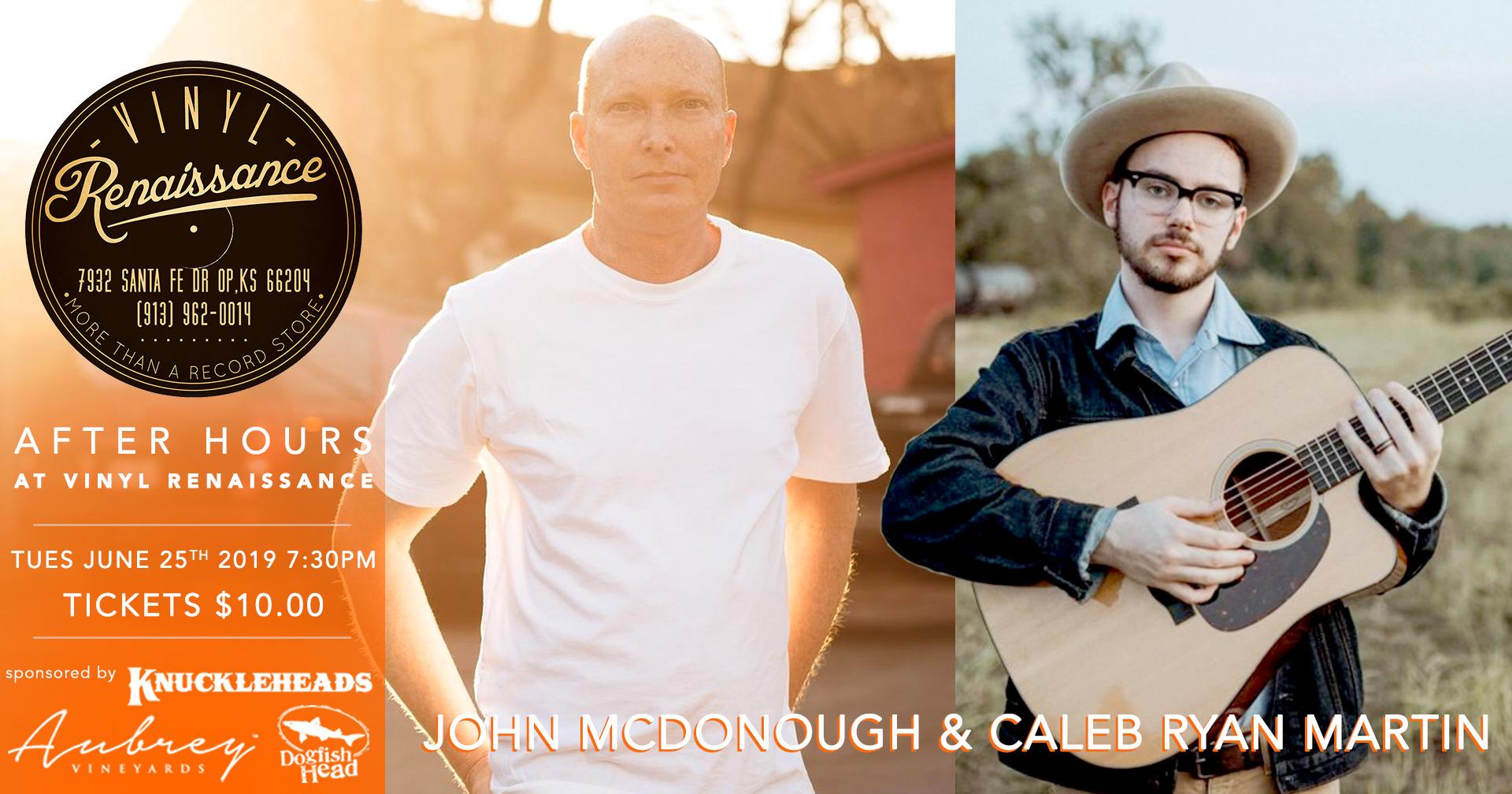 John McDonough & Caleb Ryan Martin - 06/25/2019 After Hours at Vinyl Renaissance