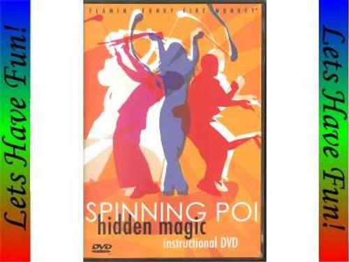 Spinning Poi Hidden Magic instructional DVD
