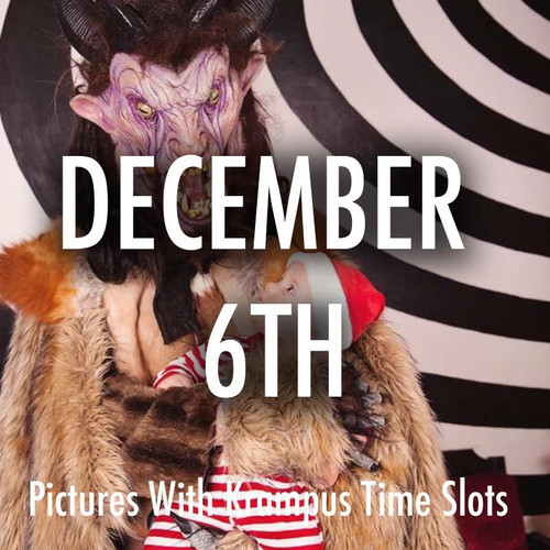 Pictures With Krampus December 6th Time Slots
