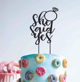She said yes - Engagement Anniversary- Wood Cake Topper / wooden topper