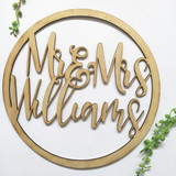Round Circle personalised wedding welcome sign Mr & Mrs