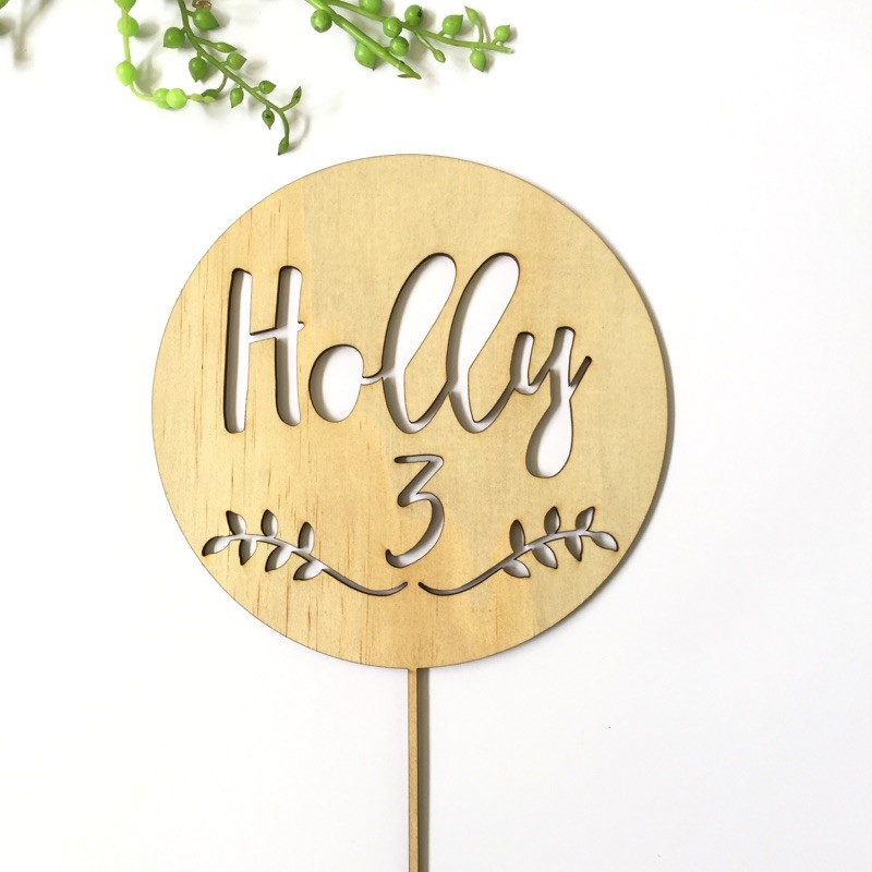 Personalised - Circle with name and laurel - birthday  - Personalised Name Wood cake topper birthday decoration
