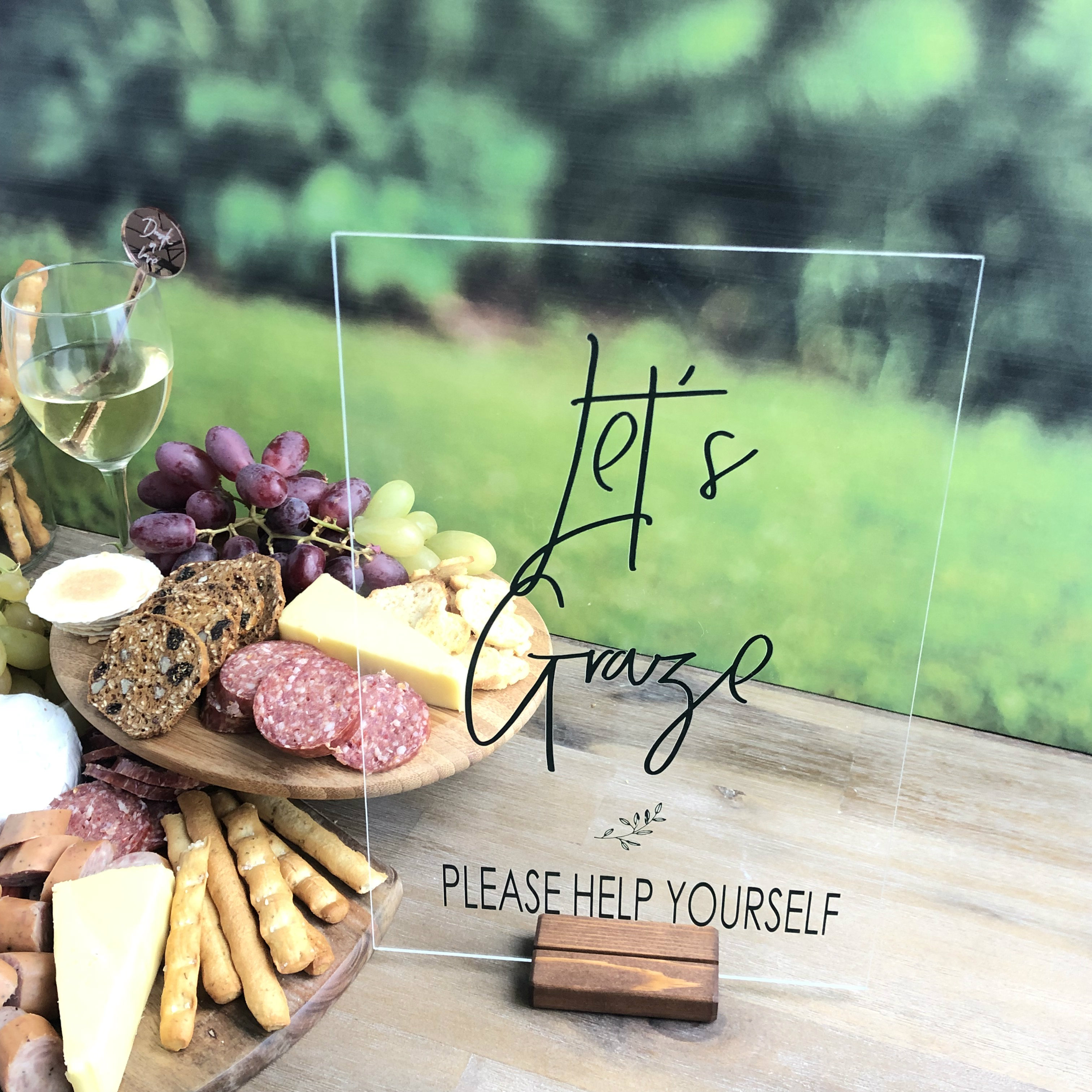 Let's Graze - Clear Acrylic Sign