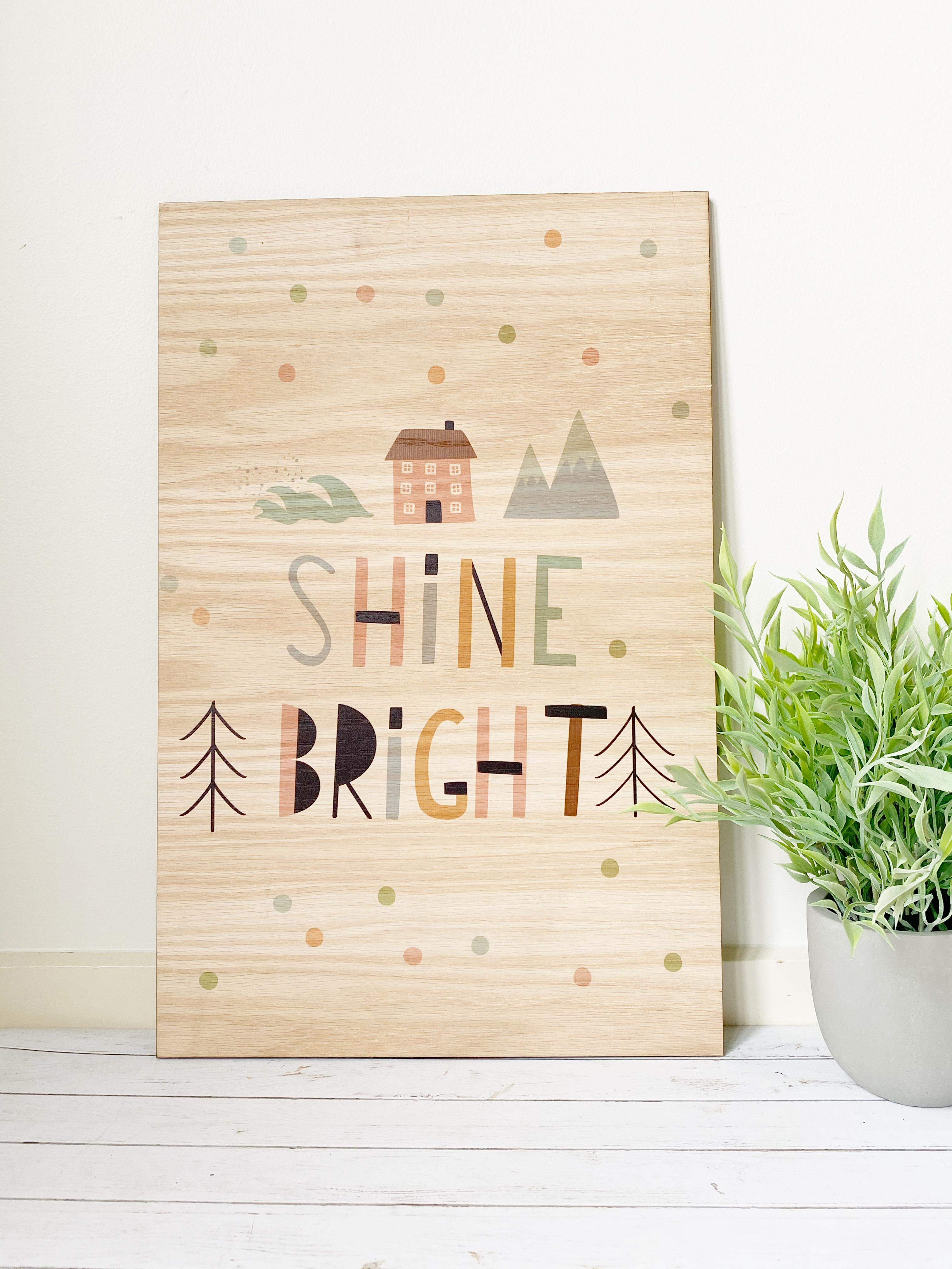 Shine Bright Wood Wall hanging