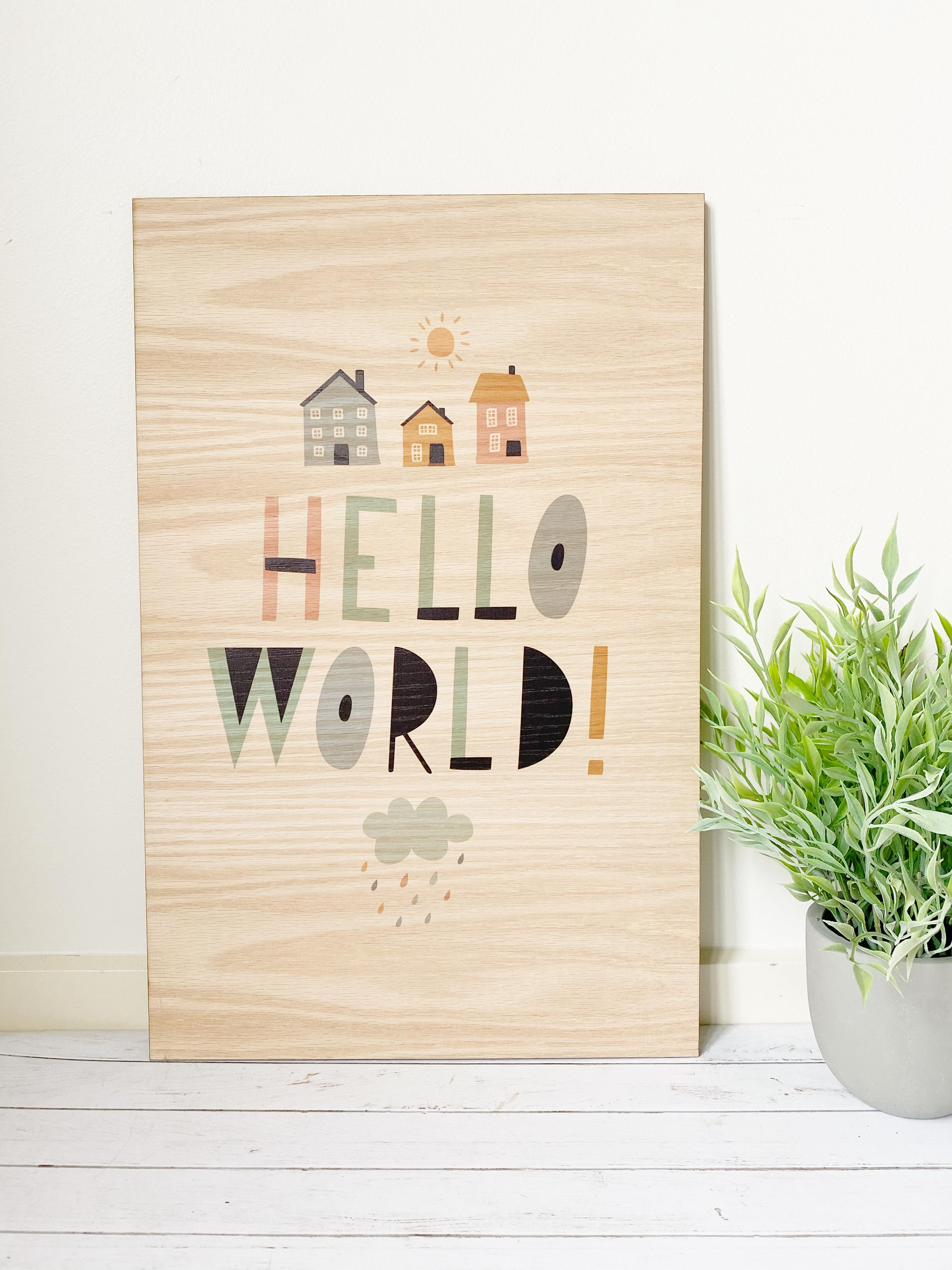 Hello World Wood Wall hanging