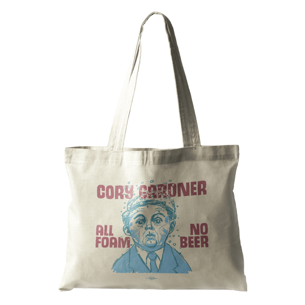 Cory Gardner: All Foam No Beer (Natural Canvas Tote)