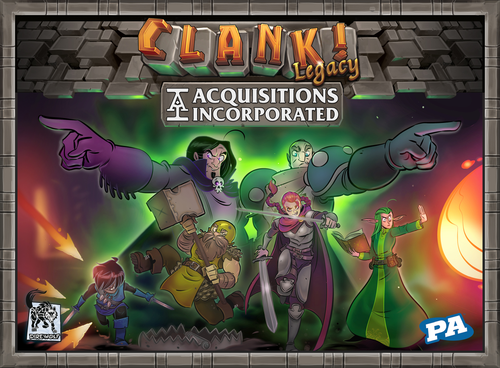 Clank! Legacy Acquisitions Incorporated