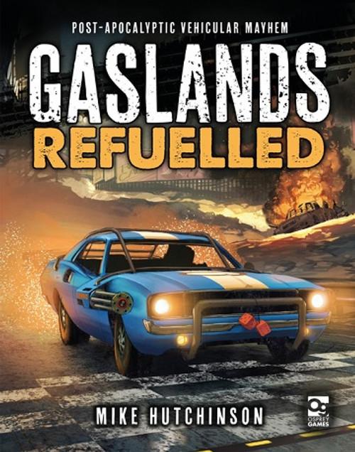 Gaslands: Refuelled Post Apocalyptic Mayhem HC