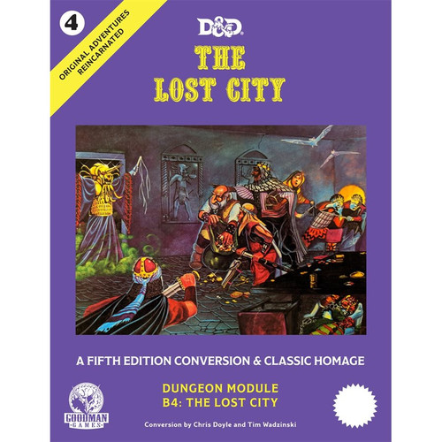 Dungeons and Dragons Original Adventures Reincarnated 4: The Lost City 5E