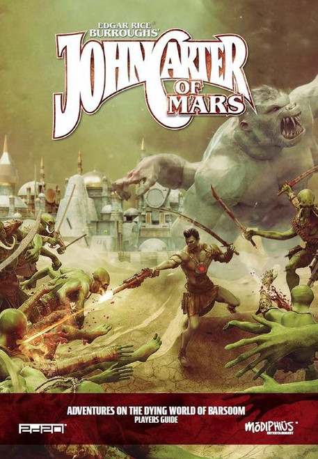 John Carter of Mars Adventures on the Dying World of Barsoom: Player's Guide