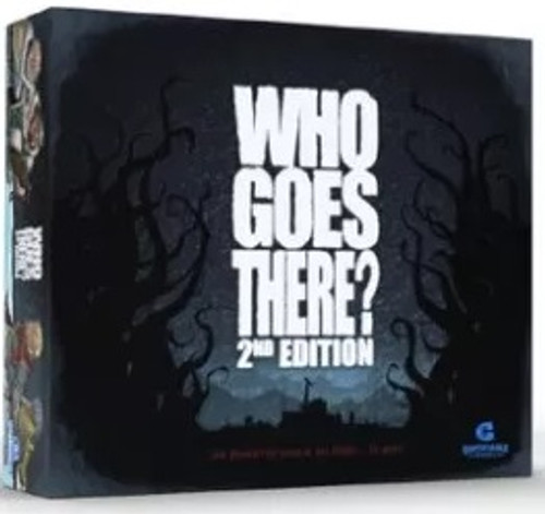 Who Goes There? 2nd Edition