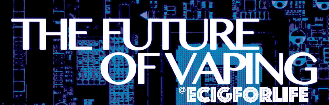The vaping future at ecigforlife